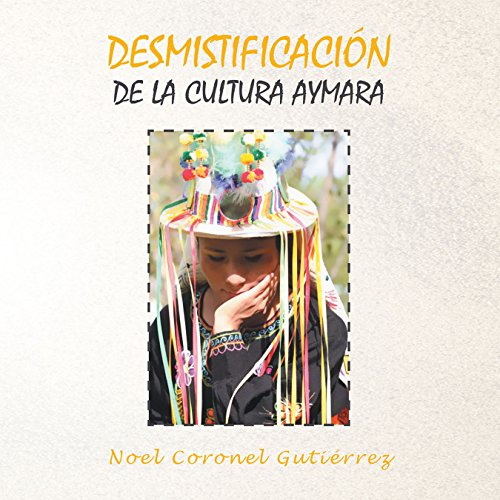 Desmistificación De La Cultura Aymara