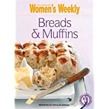 Breads and Muffins (The Australian Women's Weekly: New Essentials)