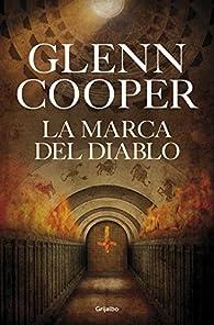 La marca del diablo par Glenn Cooper