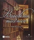Barcelona Maçònica (Calidoscopi) segunda mano  Se entrega en toda España