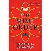 The Mime Order (The Bone Season) by Samantha Shannon (2015-01-27)