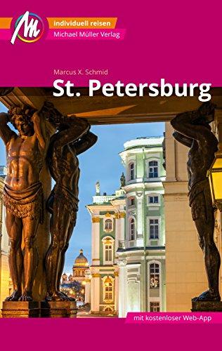 St. Petersburg Reiseführer Michael Müller Verlag: Individuell reisen mit vielen praktischen Tipps (MM-City)