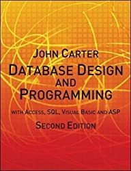 Database Design and Programming with Access, SQL, Visual Basic and ASP (2nd edition)