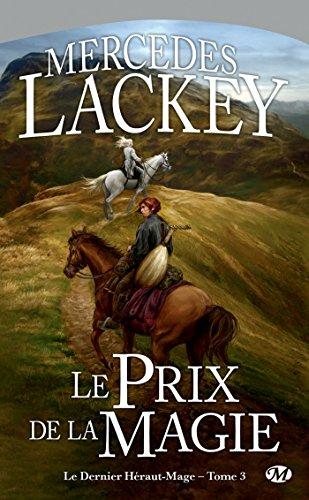 Le Prix de la magie: Le Dernier Héraut-Mage, T3 (Fantasy) par Mercedes Lackey