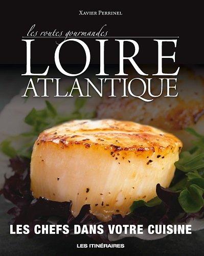 Les routes gourmandes de Loire-Atlantique par Collectif