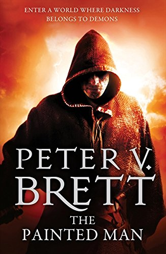 The Painted Man (The Demon Cycle, Book 1) (HarperVoyager) por Peter V. Brett