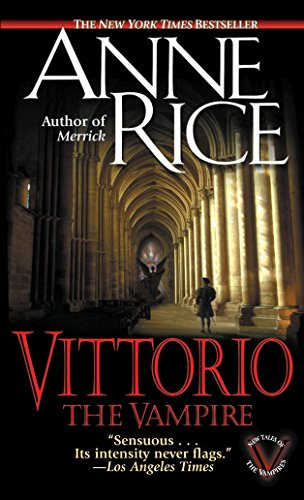 Vittorio, the Vampire (New Tales of the Vampires, Band 2)