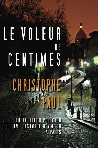 Le voleur de centimes (French Edition) by Christophe Paul (2014-03-09)
