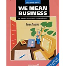We Mean Business: Students' Book: Elementary Course in Business English by Susan Norman (1993-05-10)