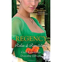 Regency: Rakes & Reputations: A Rake by Midnight / The Rake's Final Conquest (Mills & Boon Special Releases - Regency Collection) by Dorothy Elbery (2012-04-06)