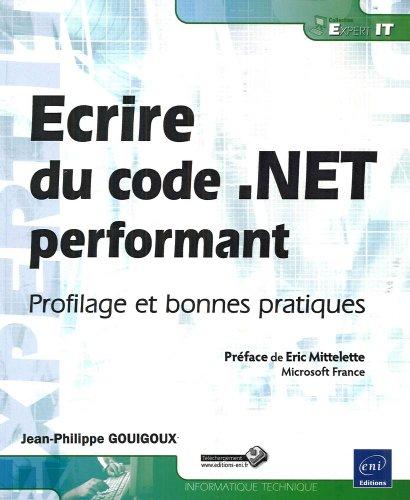 Ecrire du code .NET performant - Profilage et bonnes pratiques
