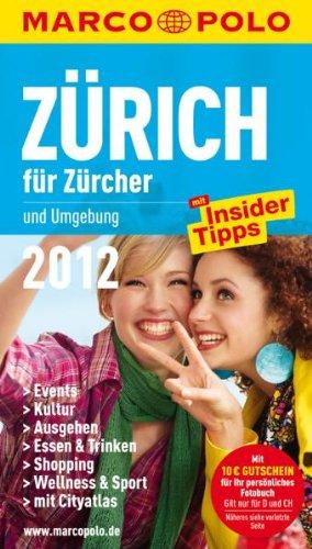 MARCO POLO Stadtführer Zürich für Zürcher 2012