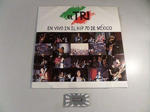 En Vivo en el Hip 70 de México [Vinyl, LP, 33 1/2 rpm]. - El Tri De Mexico