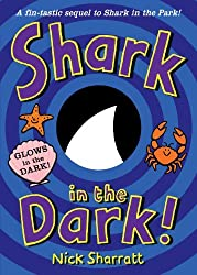Shark in the Dark by Nick Sharratt (2010-09-02)