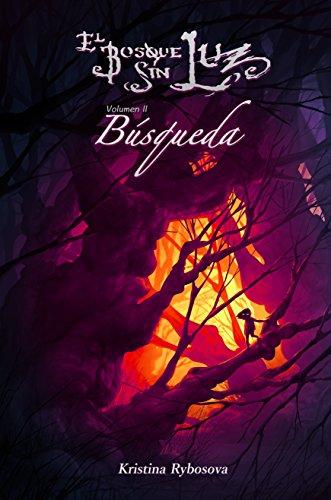 El Bosque Sin Luz II: Búsqueda eBook: Rybosova, Kristina, Lioi ...