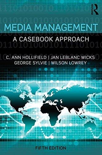 Media Management: A Casebook Approach (Routledge Communication Series) by C. Ann Hollifield (2015-08-24) par C. Ann Hollifield;Jan LeBlanc Wicks;George Sylvie;Wilson Lowrey