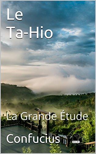 Le Ta-Hio: La Grande Étude