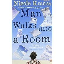 Man Walks into a Room by Nicole Krauss (29-Mar-2007) Paperback