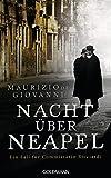 Nacht über Neapel: Ein Fall für Commissario Ricciardi 8 - Maurizio de Giovanni