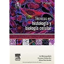 Técnicas En Histología Y Biología Celular - 2ª Edición (+ StudentConsult)