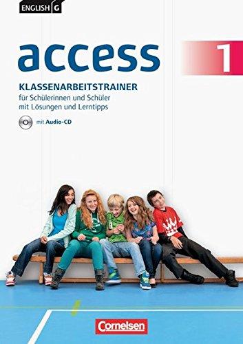 English G Access - Allgemeine Ausgabe: Band 1: 5. Schuljahr - Klassenarbeitstrainer mit Audio-CD, Lösungen und Lerntipps
