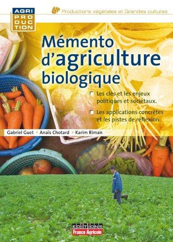 Mémento d'agriculture bio par Anais Chotard, Gabriel Guet, Karim Riman