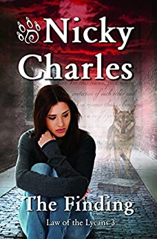 The Finding (Law of the Lycans Book 3) by [Charles, Nicky]