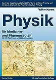 Physik: ein kurz gefasstes Lehrbuch für Mediziner und Pharmazeuten