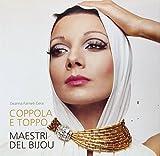 Coppola e Toppo. Maestri del bijou