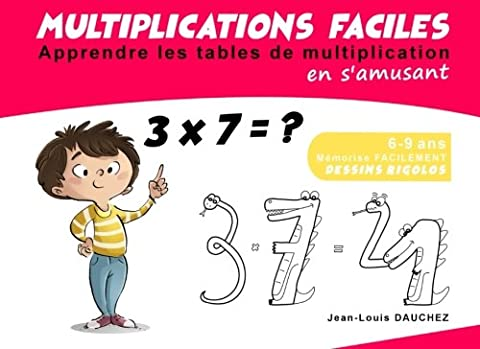 Multiplications faciles: Apprendre les tables de multiplication en s'amusant