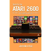 The A-Z of the Atari 2600 (Retro Gaming A-Z Book 1) (English Edition)