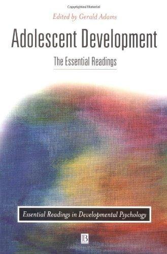 ADOLESCENT DEVELOPMENT: The Essential Readings (Essential Readings in Developmental Psychology) by Gerald R. Adams (2000-02-02)