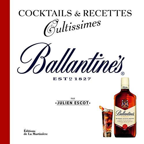 Ballantine's. Cocktails et recettes par Julien Escot