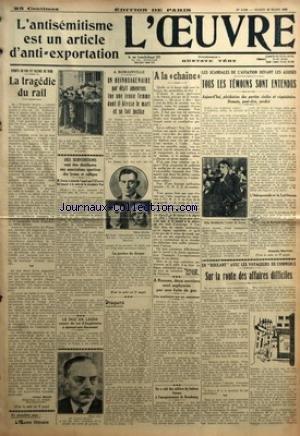 OEUVRE (L') [No 6383] du 23/03/1933 - POINTS DE VUE ET FACONS DE VOIR - LA TRAGEDIE DU RAIL PAR JULES MOCH - DES SUBVENTIONS VONT ETRE DISTRIBUEES AUX ASSOCIATIONS SPORTIVES DES LYCEES ET COLLEGES - LE DUC DE LEEDS COUSIN DU ROI D'ANGLETERRE A EPOUSE UNE DANSEUSE - A ROMAINVILLE - UN QUINQUAGENAIRE PAR DEPIT AMOUREUX TUE UNE JEUNE FEMME DONT IL BLESSE LE MARI ET SE FAIT JUSTICE - DROGUES PAR D. - A LA CHAINE - A RENNES DEUX OUVRIERS SONT ASPHYXIES PAR UNE FUITE DE GAZ - ON A VOLE DES MILLIERS D