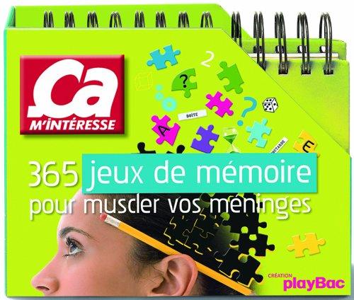 365 jeux de mémoire pour muscler vos méninges par Ca m'intéresse