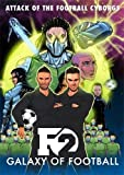 F2: Galaxy of Football: Attack of the Football Cyborgs (THE FOOTBALL BOOK OF THE YEAR!) (Hardcover)
