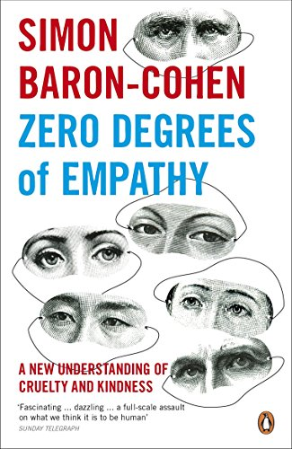 zero-degrees-of-empathy-a-new-theory-of-human-cruelty-and-kindness