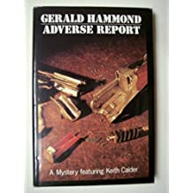 Adverse Report by Gerald Hammond (1-Jul-1989) Hardcover