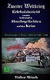 Zweiter Weltkrieg Erlebnisbericht von den heldenhaften  Abwehrgefechten  auf der Krim  Abwehrkämpfe der 17. Armee  Ostfront  1943 - 1944 - Walter Mönch