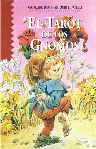 El tarot de los gnomos (NARRATIVA)