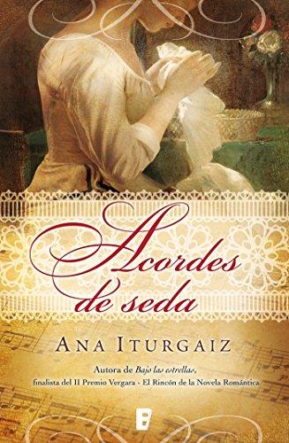 Acordes de seda por Ana Iturgaiz