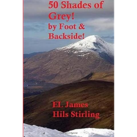 50 Shades of Grey!: By foot and Backside.