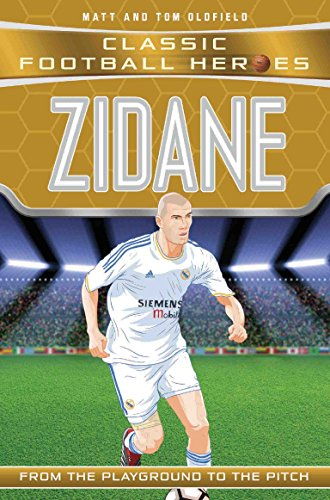 Zidane (Classic Football Heroes) - Collect Them All! (Ultimate Football Heroes) di Matt Oldfield
