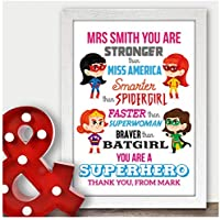 Personalised Teacher Thank You Gifts, Female Super Hero TA, Nursery, Pre School - Thank You Gifts for Teachers, Teaching Assistants, TA, Nursery Teachers - ANY NAMES - A5, A4 Prints and Frames
