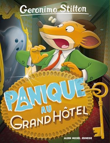 PANIQUE AU GRAND HOTEL Nº 49-ED 2018 par Geronimo Stilton