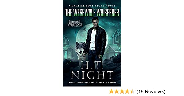The Werewolf Whisperer (Vampire Love Story Book 2)