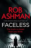 Faceless (DI Rosalind Kray Book 1) by Rob Ashman