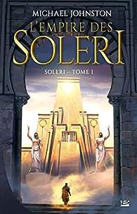 L'Empire des Soleri par Michael Johnston