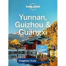 Lonely Planet Yunnan, Guizhou & Guangxi