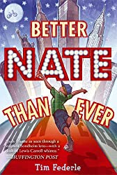 Better Nate Than Ever (English Edition)